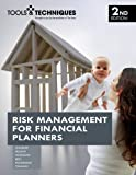 Tools & Techniques of Risk Management for Financial Planners, Christine Barlow, Darlene K. Chandler, Kelly Maheu, Susan Maloney, Susan Massmann, 0872189341