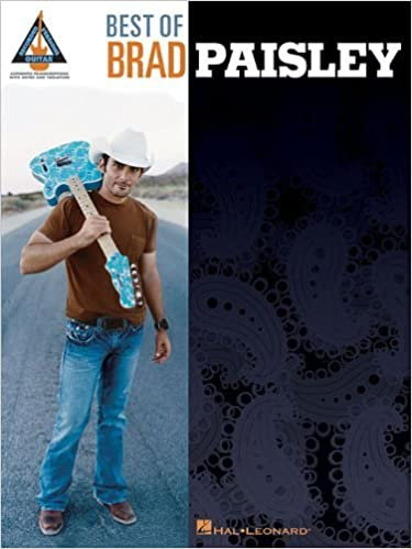 BEST OF BRAD PAISLEY (Recorded Versions Guitar) by Paisley, Brad (August 1, 2008)
