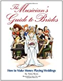 The Musician's Guide to Brides, Anne Roos, 1423438744