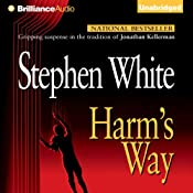 Harm's Way: Alan Gregory, Book 4 | Stephen White
