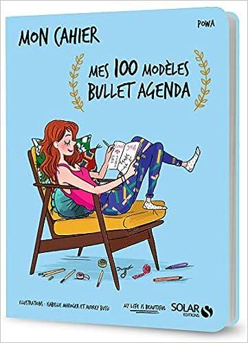 Mon cahier Mes 100 modèles bullet agenda: Amazon.es: Audrey ...