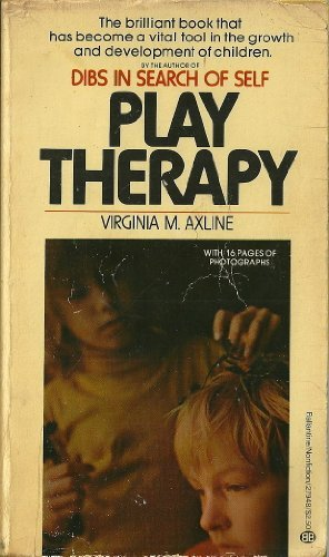Play therapy virginia m axline 9780345279484 amazon books fandeluxe Choice Image
