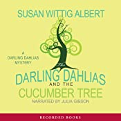 The Darling Dahlias and the Cucumber Tree | Susan Wittig Albert