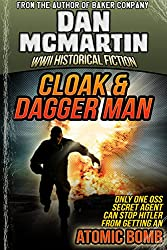 Cloak & Dagger Man - World War II Historical Fiction (Tales of the OSS Book 5)