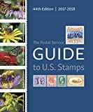 The Postal Service EGuide to U. S. Stamps, 44th Edition: 2017-2018