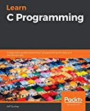 Learn C Programming: A beginner's guide to learning
