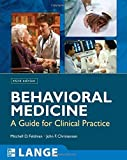 img - for Behavioral Medicine: A Guide for Clinical Practice, Third Edition by Mitchell Feldman (2007-11-27) book / textbook / text book