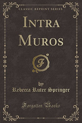 Intra Muros (Classic Reprint)