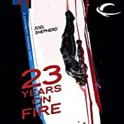 23 Years on Fire: Cassandra Kresnov, Book 4 | Joel Shepherd