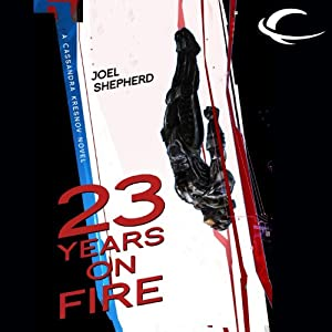 23 Years on Fire Hörbuch