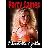 Party Games ~ Charlotte Gatto