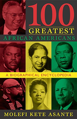 Search : 100 Greatest African Americans: A Biographical Encyclopedia