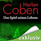 Das Spiel seines Lebens   Harlan Coben