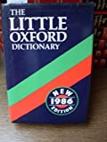 The Little Oxford Dictionary of Current English, , 0198611889
