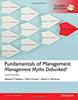 Fundamentals of Management: Management Myths Debunked!, Global Edition, 10th Edition Front Cover