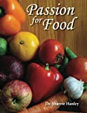 img - for Passion for Food: Minimal ingredients, Minimal work, Maximum Nutrition book / textbook / text book