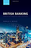 British Banking: Continuity and Change from 1694 to the Present