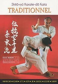 Shito-Ryu Karate-do Kata Traditionnel par Kenei Mabuni