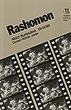 img - for Rashomon: Akira Kurosawa, Director (Rutgers Films in Print series) book / textbook / text book
