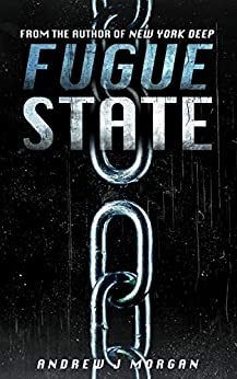Fugue State by [Morgan, Andrew J.]