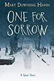 Image of One for Sorrow: A Ghost Story