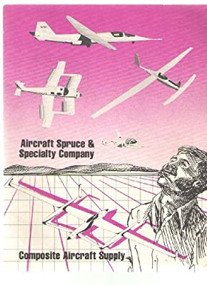 Aircraft Spruce and Specialty Company Composite Aircraft Supply 1985 Catalog by Aircrafy Spruce and Specialty Company