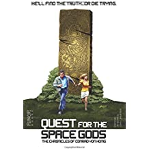 Quest for the Space Gods: The Chronicles of Conrad von Honig