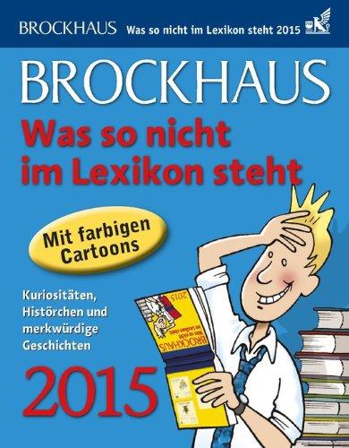 brockhaus-was-so-nicht-im-lexikon-steht-2015-kuriositten-histrchen-und-merkwrdige-geschichten