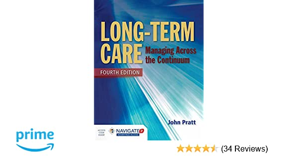 Long Term Care Managing Across The Continuum 9781284054590