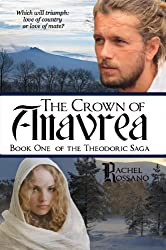 The Crown of Anavrea (The Theodoric Saga Book 1)