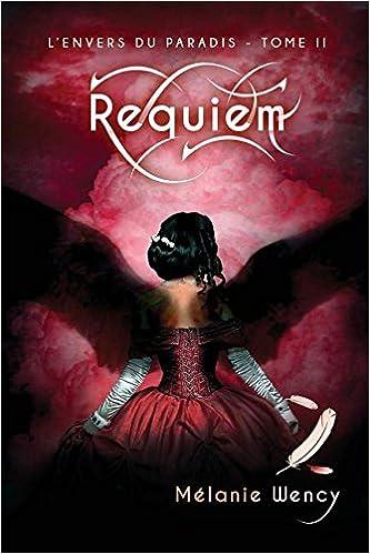 Livre gratuits Requiem (L'Envers Du Paradis - Tome 2) epub pdf