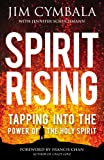 img - for Spirit Rising: Tapping into the Power of the Holy Spirit book / textbook / text book