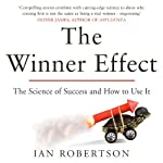 The Winner Effect: How Power Affects Your Brain | Ian Robertson