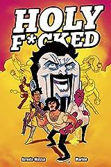 Holy F*cked Volume 1 Paperback