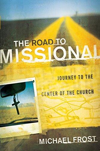 The Road to Missional, Journey to the Center of the Church (Shapevine)