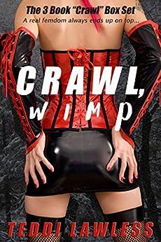 Crawl, Wimp by [Lawless, Teddi]