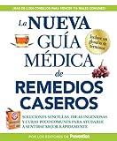 La Nueva Guía Médica de Remedios Caseros, de Prevention editores, 1605293946