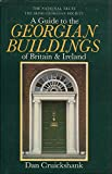 img - for A Guide to the Georgian Buildings of Britain & Ireland book / textbook / text book