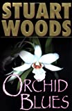 Orchid Blues (Holly Barker Novels)