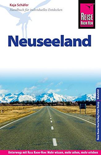 Reise Know-How Reiseführer Neuseeland (German Edition) by [Schäfer, Kaja]