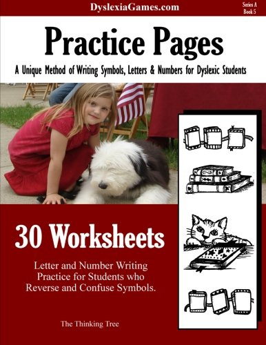 Read Online Practice pages - A unique method of writing symbols,Letters & Numbers. For Dyslexic Students (Dyslexia Games Series A) (Volume 5) pdf