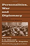 img - for Personalities, War and Diplomacy: Essays in International History book / textbook / text book