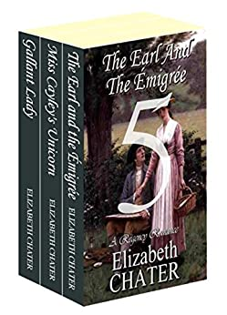 The Elizabeth Chater Regency Romance Collection #5 by [Chater, Elizabeth]