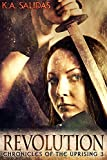 Revolution (Chronicles of the Uprising Book 3)