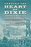 Through the Heart of Dixie: Sherman's March and American Memory (Civil War America)