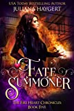 Fate Summoner (The Fire Heart Chronicles Book 5)