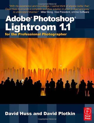 Adobe Photoshop Lightroom 1.1 for the Professional Photographer