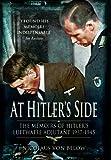 At Hitler's Side: The Memoirs of Hitler's Luftwaffe Adjutant 1937-1945 (Greenhill Book)
