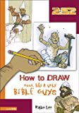 How to Draw Good, Bad and Ugly Bible Guys (2:52)