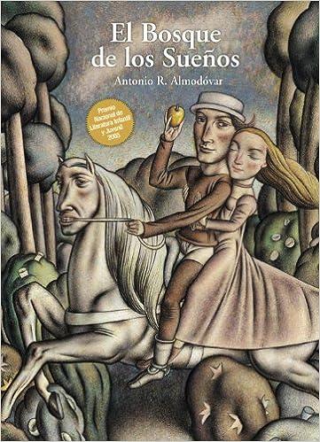 El Bosque de los Sueños Literatura Juvenil A Partir De 12 Años - Narrativa Juvenil: Amazon.es: Antonio R. Almodóvar: Libros